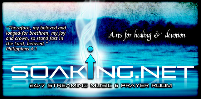 Soaking.Net &#8211; Online 24/7 Prayer Room