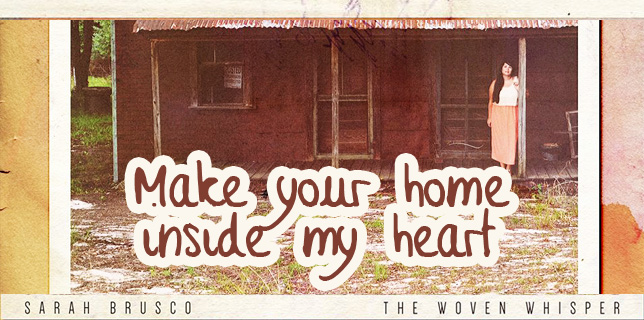 SARAH BRUSCO – Make Your home inside my heart
